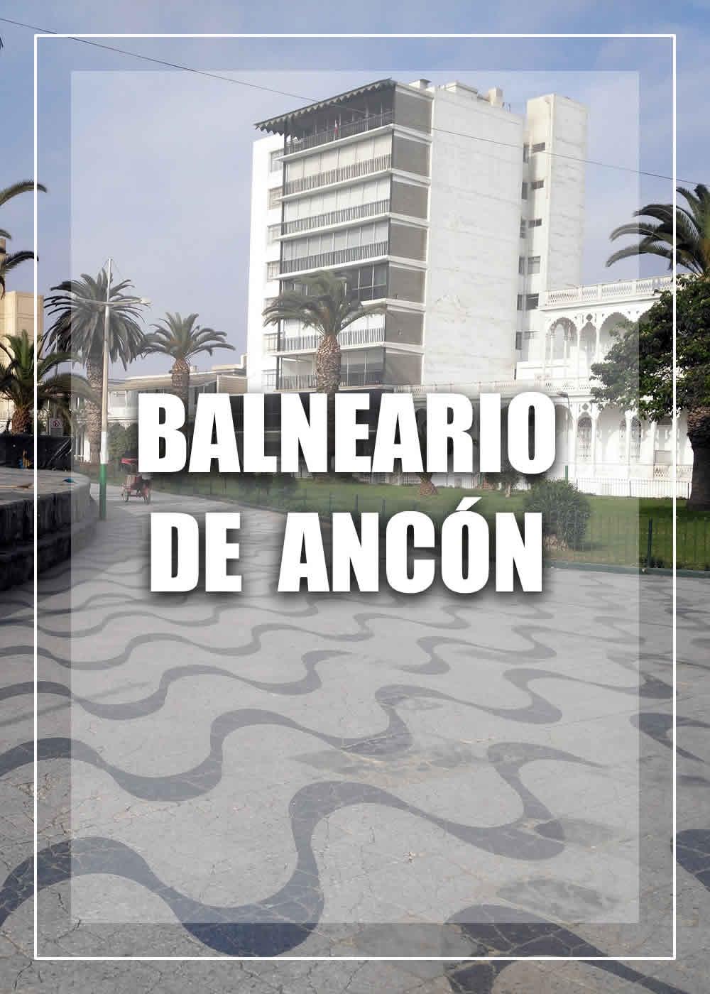TURISMO EN ANCON | BALNEARIO DE ANCON